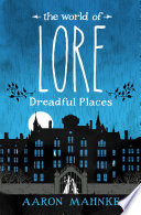 The World of Lore  Dreadful Places Book PDF