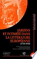 Jardins et intimité dans la littérature européenne