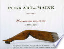 Folk Art in Maine