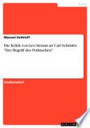 Die Kritik von Leo Strauss an Carl Schmitts  Der Begriff des Politischen