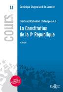 Droit Constitutionnel Contemporain 2 La Constitution De La Ve R Publique