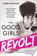 The Good Girls Revolt : men office culture: its bittersweet...