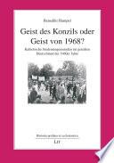 Geist des Konzils oder Geist von 1968?