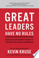 Close Your Open Door Policy: The Contrarian Wisdom of Truly Great Leaders