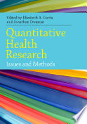 Quantitative Health Research: Issues And Methods