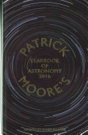 Patrick Moore s Yearbook of Astronomy 2016