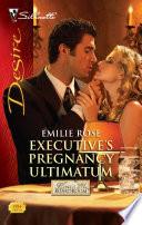 Executive s Pregnancy Ultimatum