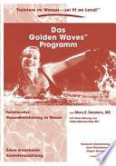 Das Golden Waves Programm