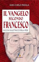 Il Vangelo secondo Francesco