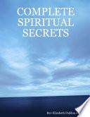 Complete Spiritual Secrets