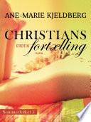 Sommerfolket 5  Christians fort  lling