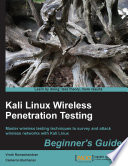 Kali Linux Wireless Penetration Testing Beginner S Guide