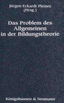 Das Problem des Allgemeinen in der Bildungstheorie