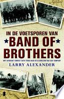 In De Voetsporen Van Band Of Brothers
