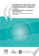 Améliorer la direction des établissements scolaires, Volume 2 Études de cas sur la direction des systèmes