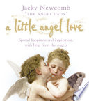 A Little Angel Love Spread Happiness And Inspiration With Help From The Angels