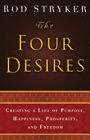The Four Desires : and which i intend to guide you...