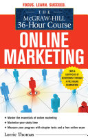 The McGraw-Hill 36-Hour Course: Online Marketing