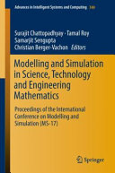 Modelling and Simulation in Science  Technology and Engineering Mathematics