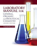 Lab Manual for General  Organic  and Biological Chemistry