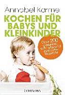 Kochen f  r Babys und Kleinkinder
