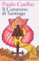 Il cammino di Santiago  Con DVD