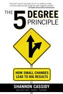 The 5 Degree Principle