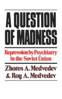 A Question of Madness The Soviet Bureaucracy Who Was