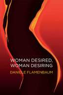Woman Desired, Woman Desiring