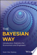 The Bayesian Way  Introductory Statistics for Economists and Engineers