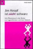 Jim Knopf ist schwarz