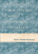 Foundations Of Ethical Practice Research And Teaching In Psychology