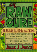 The Raw Cure : the fact that the consumption of meat,...