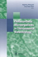 Photosynthetic Microorganisms in Environmental Biotechnology