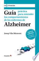 Gu A Pr Ctica Para Entender Los Comportamientos De Los Enfermos De Alzheimer