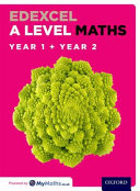 Edexcel a Level Maths  Year 1 and 2 Combined Student Book