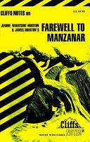 CliffsNotes on Houston s Farewell To Manzanar