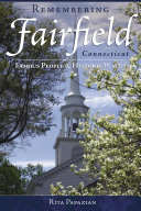 Remembering Fairfield, Connecticut