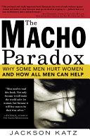 Macho Paradox