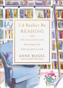 I'd Rather Be Reading by Anne Bogel