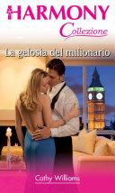 La gelosia del milionario