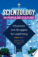 Scientology In Popular Culture Influences And Struggles For Legitimacy