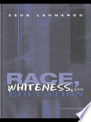 Race  Whiteness  and Education