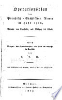 Operationsplan der Preussisch-Sächsischen Armee im Jahr 1806 [i.e. achtzehn hundert sechs]