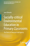 Socially critical Environmental Education in Primary Classrooms