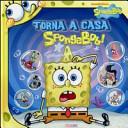 Torna a casa SpongeBob!
