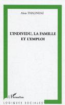 illustration L'individu, la famille et l'emploi, Une lecture sociologique de la relation d'attachement