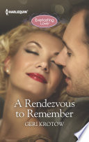 A Rendezvous To Remember Away What May Be The Love Of Your