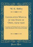Legislative Manual Of The State Of Ohio 1919 1920
