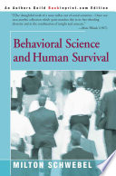 Behavioral Science and Human Survival